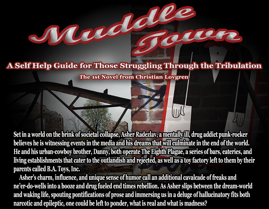 Muddle Town: Self Help - The 1st Novel from Christian Lovgren
